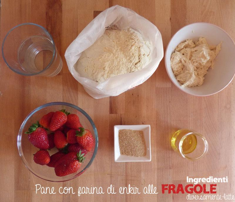 Ingredienti pane farina enkir fragole