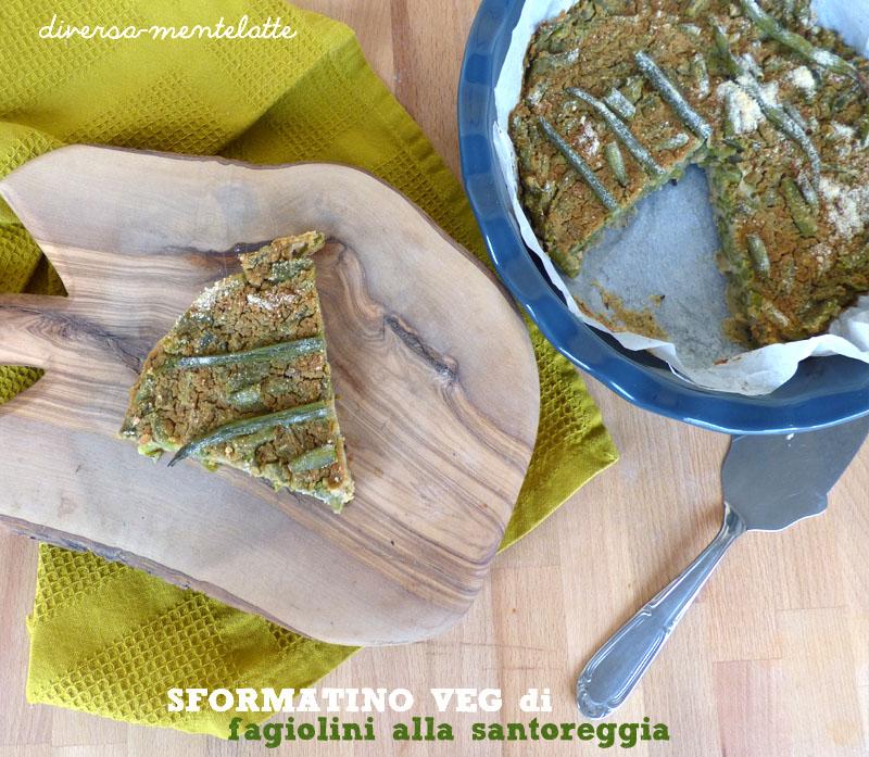 Sformatino veg di fagiolini santareggia