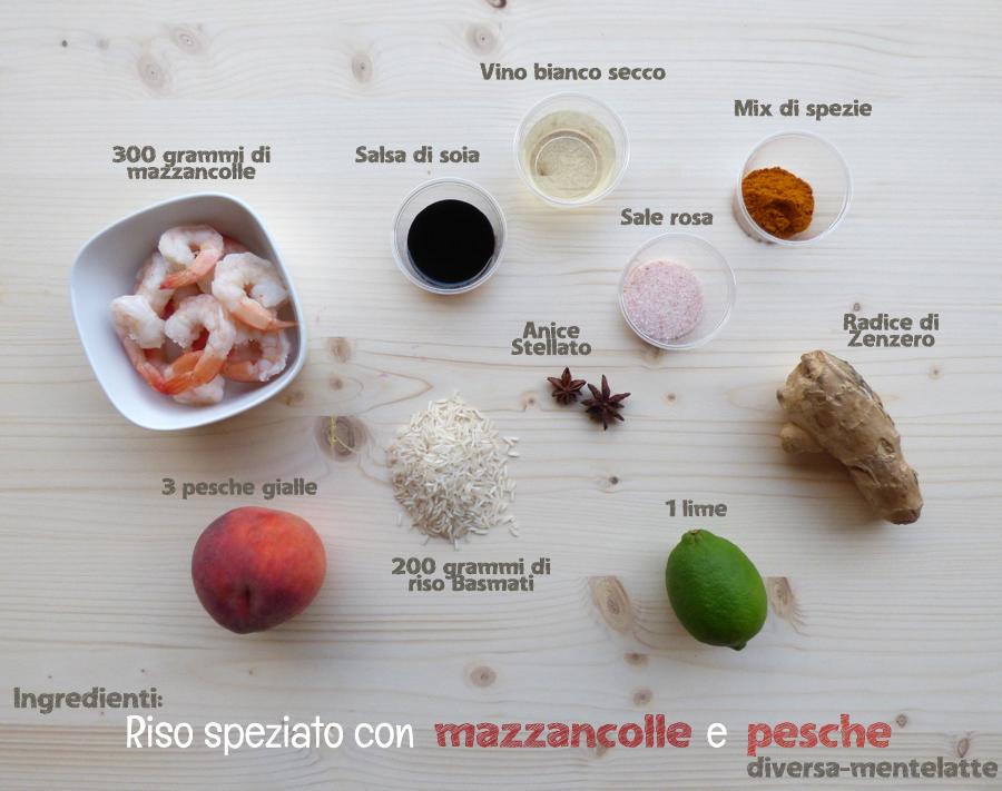 Ingredienti riso speziato mazzancolle pesche
