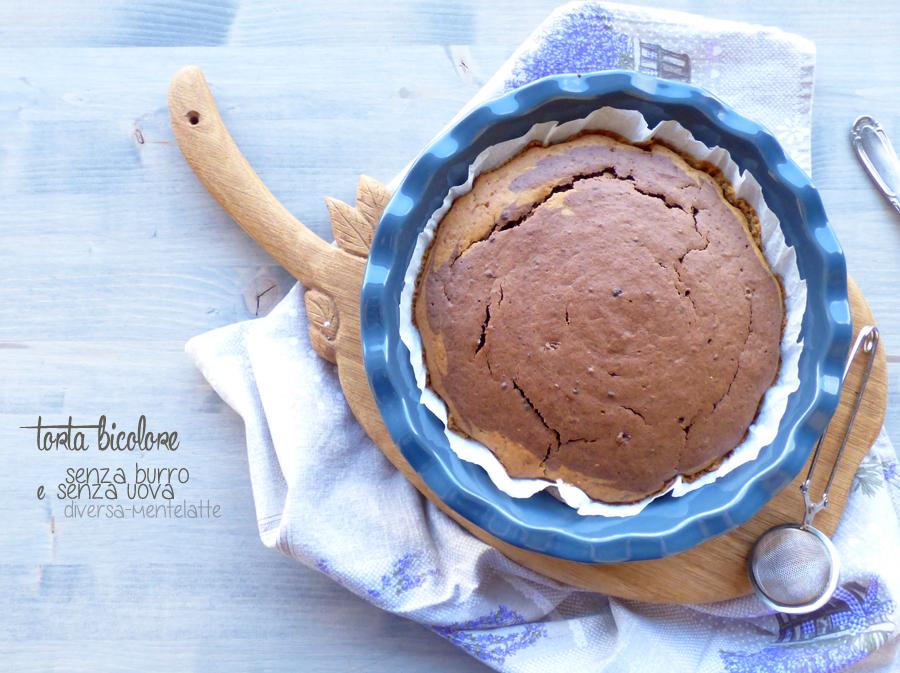 torta bicolore senza burro e uova