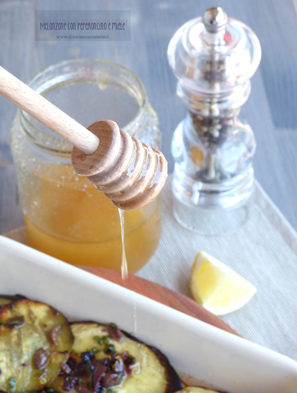 melanzane peperoncino miele