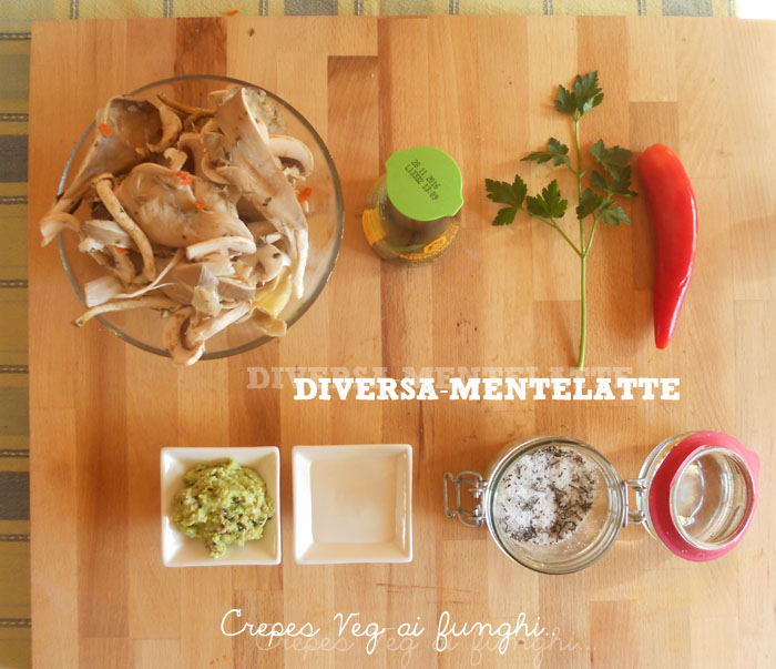 Ingredienti crepes veg ai funghi