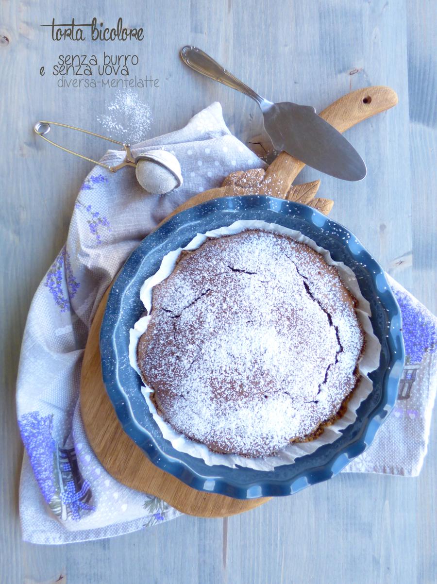 torta bicolore senza latticini senza uova