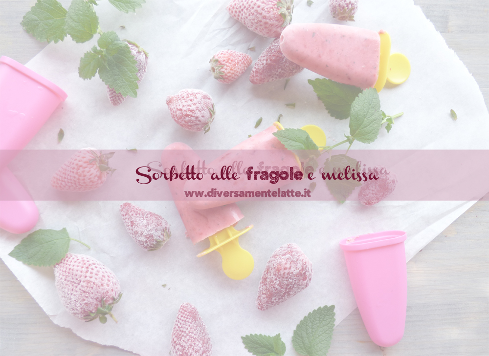ingredienti sorbetto alle fragole e melissa