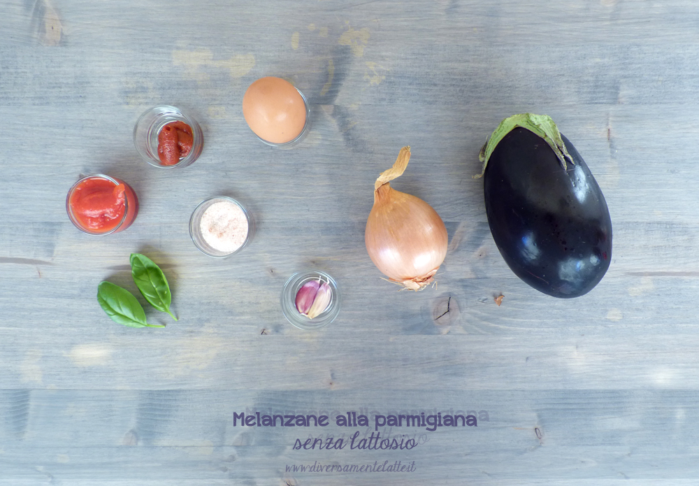 ingredienti melanzane alla parmigiana senza lattosio