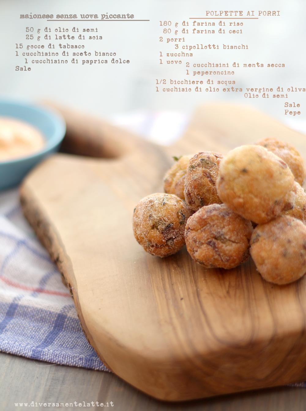 ingredienti polpette ai porri con maionese senza uova piccante