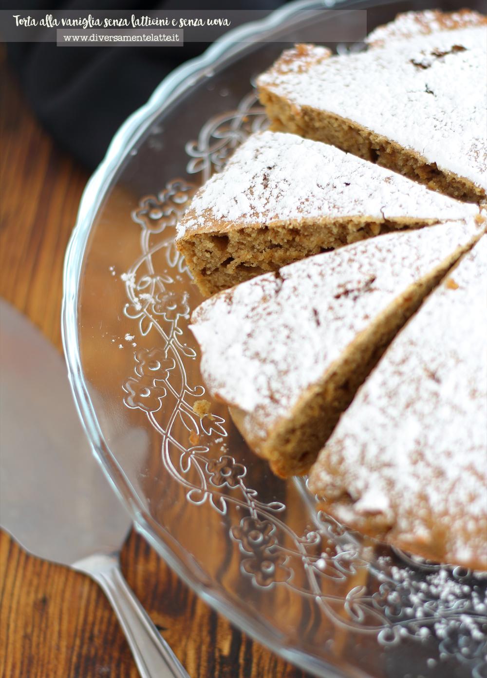 torta alla vaniglia senza latticini senza uova
