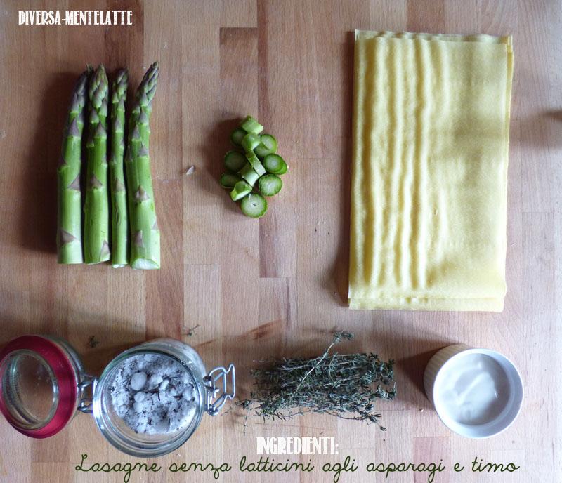 Ingredienti lasagne senza latticini asparagi timo
