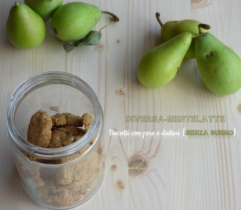 Biscotti pere datteri senza burro
