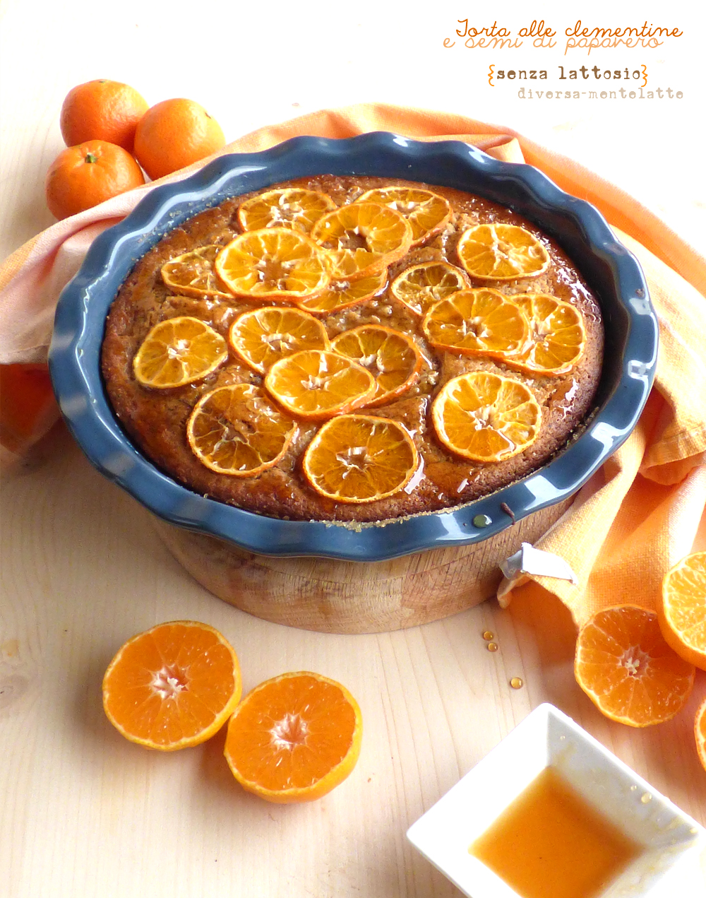 torta alle clementine lactose free