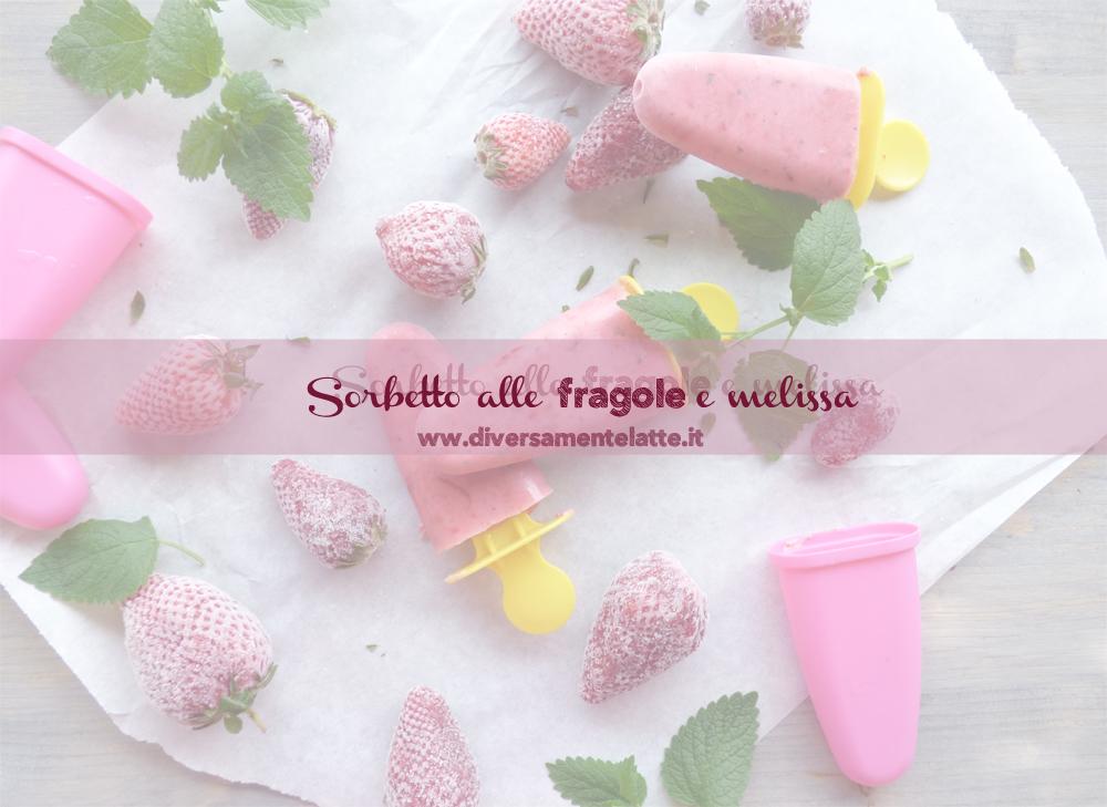 ingredienti sorbetto alle fragole e melissa