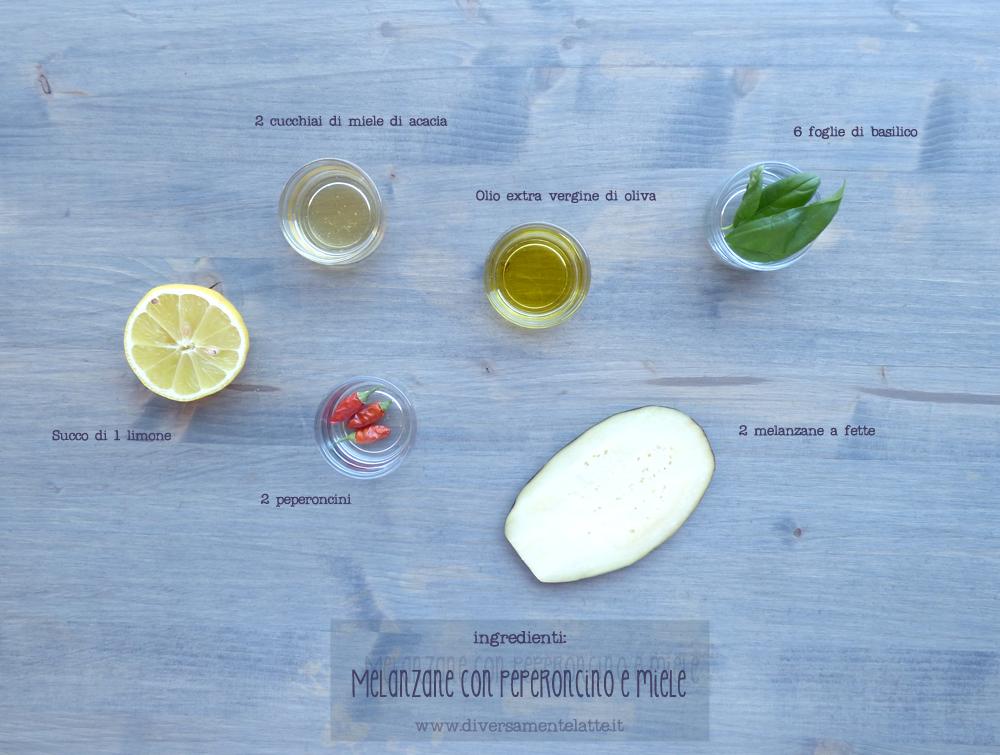 ingredienti melanzane con peperoncino e miele